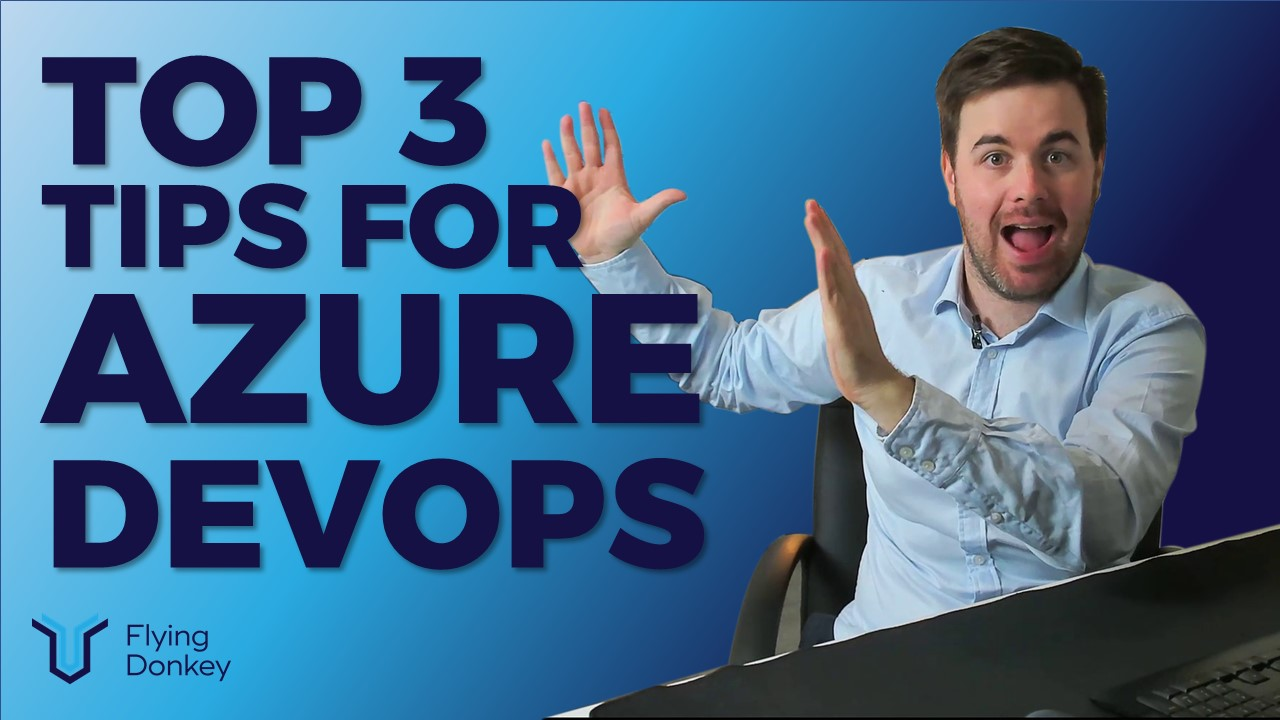 DevOps Top Tips for Azure